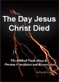 Day Jesus the Christ Died