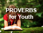 Proverbs for Youth - Sermon