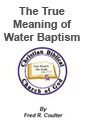 True Meaning of Christian Baptism
