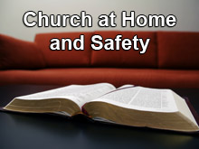 Church at Home and Safety
