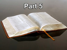 How Credible is the Bible? Part 5