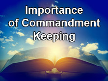 Importance of Commandment Keeping