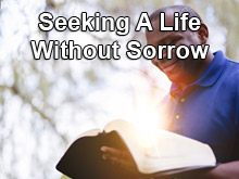 Seeking A Life Without Sorrow