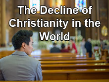 The Decline of Christianity in the World