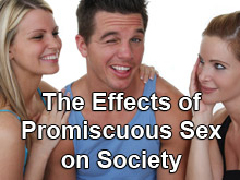 The Effects of Promiscuous Sex On Society