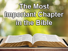 The Most Important Chapter in the Bible