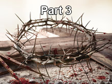 Why Did Jesus Have to Shed His Blood? Part  3