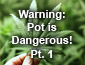 Warning Pot is Dangerous